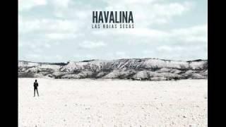 Las Hojas Secas - Havalina