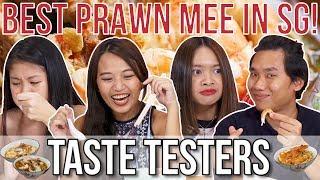 Best Prawn Noodles in Singapore   Taste Testers   EP 80