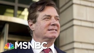 Paul Manafort To Cooperate 'Fully And Truthfully' With Robert Mueller | Hardball | MSNBC