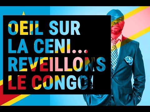 OEIL SUR LA CENI...REVEILLONS LE CONGO! (JUNE 25TH, 2019)