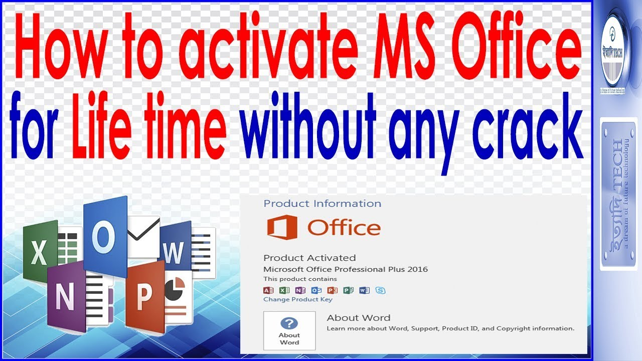 MS Office 2016 life time activation without key   No patch or Crack
