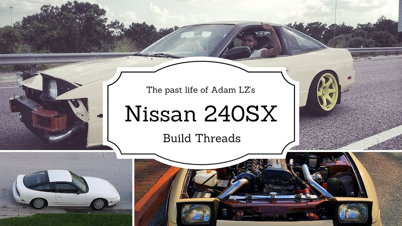the past life of adam lz 39 s 240sx drift car youtube. Black Bedroom Furniture Sets. Home Design Ideas