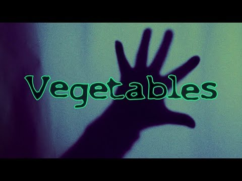 When Vegetables Attack!