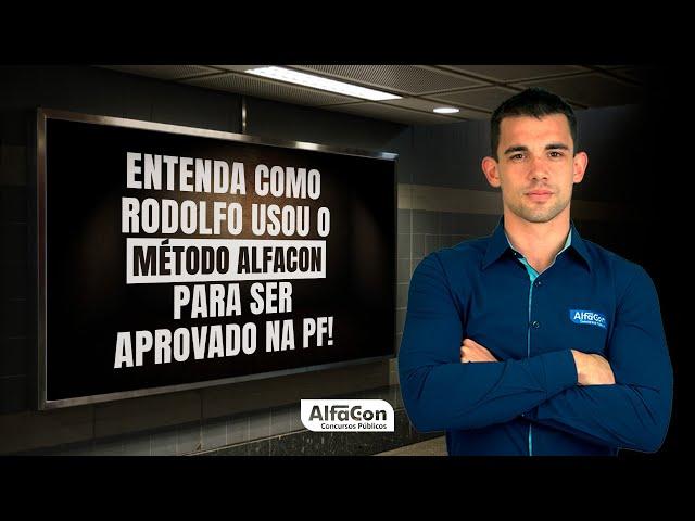 Polícia Federal: aprovado no concurso da PF - Rodolfo Schmit - AlfaCon