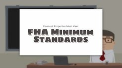 Financed Properties Must Meet FHA Minimum Standards