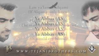 The Tejani Brothers - Ya Abbas (feat. Abather Al-Halwachi)