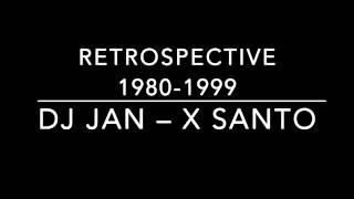 DJ Jan – X Santo (A) (1996)