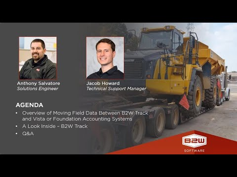 Webinar – Moving Field Data Between B2W Track and Vista or Foundation Accounting Systems