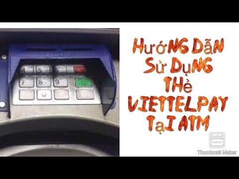 cách sử dụng thẻ viettelpay tại ATM