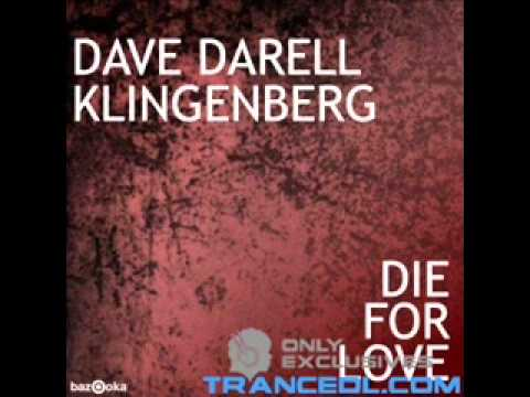 Dave Darell  Vs. Klingenberg- Die For Love (California Row Remix)