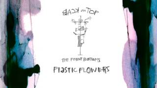 the front bottoms plastic flowers official audio