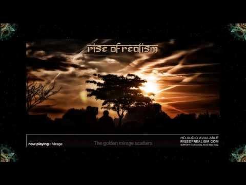 Rise of Realism - Mirage (full album)