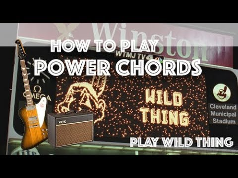 Learn how to play power chords on guitar (How to play wild thing ...
