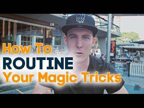 Street Magic Advice: How To Routine Your Magic Tricks! Free Magic Advice!