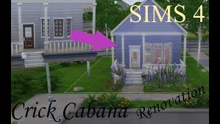 CRICK CABANA RENOVATION - Willow Creek Starter Home Renovation - Sims 4 House Build