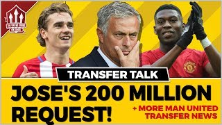 Mourinho's 200 Million Manchester United Transfer Request! MAN UTD Transfer News