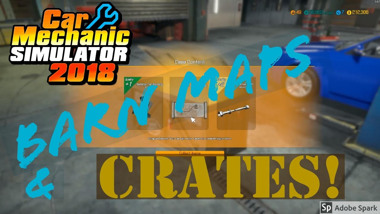 CAR MECHANIC SIMULATOR 2018: Barn Maps and CRATES! (PC Let's Play)