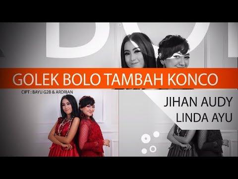 Jihan Audy Feat Linda Ayu - Golek Bolo Tambah Konco [OFFICIAL]