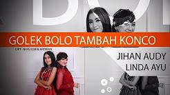 Jihan Audy feat Linda Ayu - Golek Bolo Tambah Konco