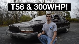 The Sunday Drive: Episode 06, 1995 Buick Roadmaster, LT1, T56, 300WHP BEAST!