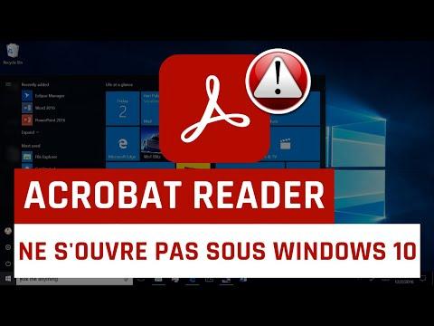 acrobat-reader-ne-s'ouvre-pas-sous-windows-10