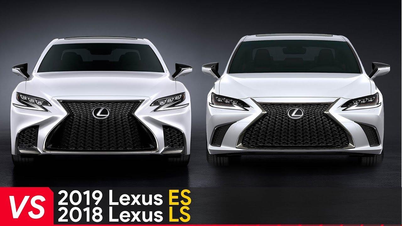 2019 Lexus Es Vs 2018 Lexus Ls See The Differences