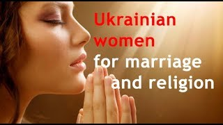 Ukrainian women for marriage and religion