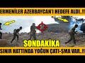 ERMENİSTAN BAKÜ'YÜ TEH-DİT ETTİ..!! HESABINI SORACAZ DEDİLER..!! (Azerbaycan Türkiye Son Dakika)