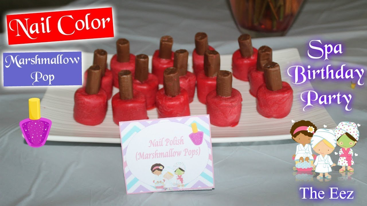 Nail Polish 💅 | Marshmallow Pops 🍭 for Spa Theme Birthday Party ...
