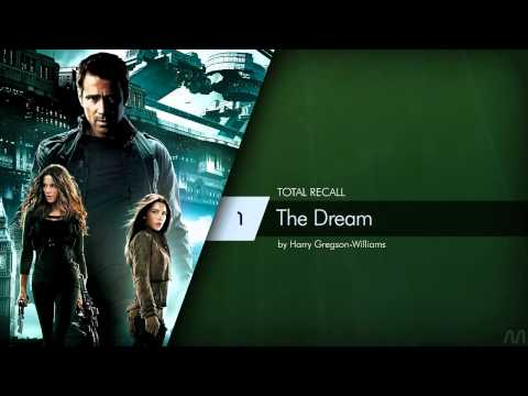 01 Harry GregsonWilliams  Total Recall  The Dream
