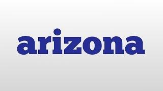 arizona meaning and pronunciation
