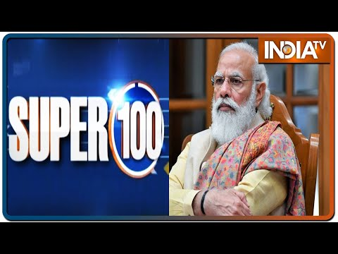 Super 100: Non-Stop Superfast   June 20, 2021   IndiaTV News