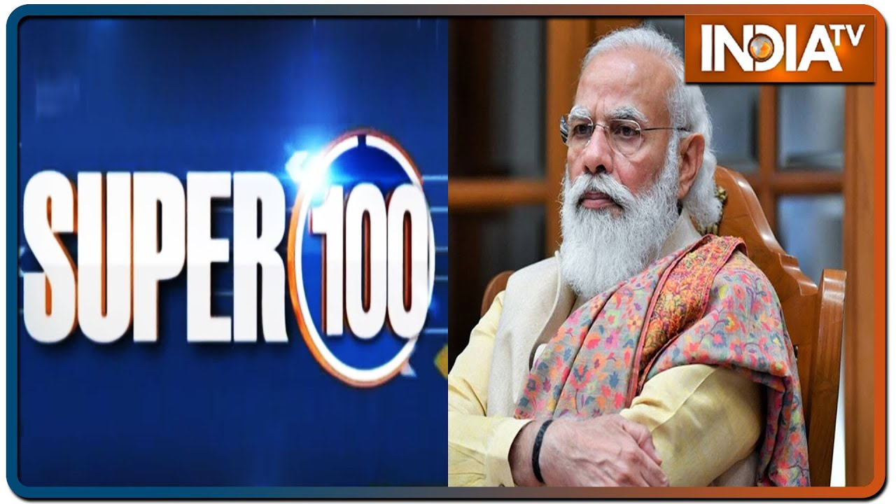 Super 100: Non-Stop Superfast | June 20, 2021 | IndiaTV News