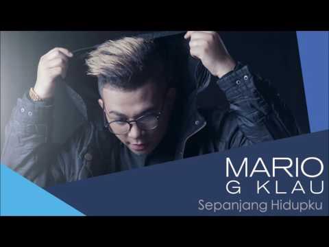 Mario G Klau - Sepanjang Hidupku (Official Audio)