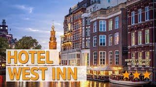 Hotel West Inn hotel review | Hotels in Hippolytushoef | Netherlands Hotels