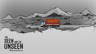 The Loneliness of the Long-distance Trucker - The Seen and the Unseen Episode 192
