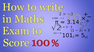 How to Write in Maths Exam to Score 100 marks | Presentation Tips for Maths Exam