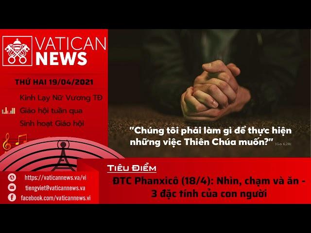 Radio thứ Hai 19/04/2021 - Vatican News Tiếng Việt