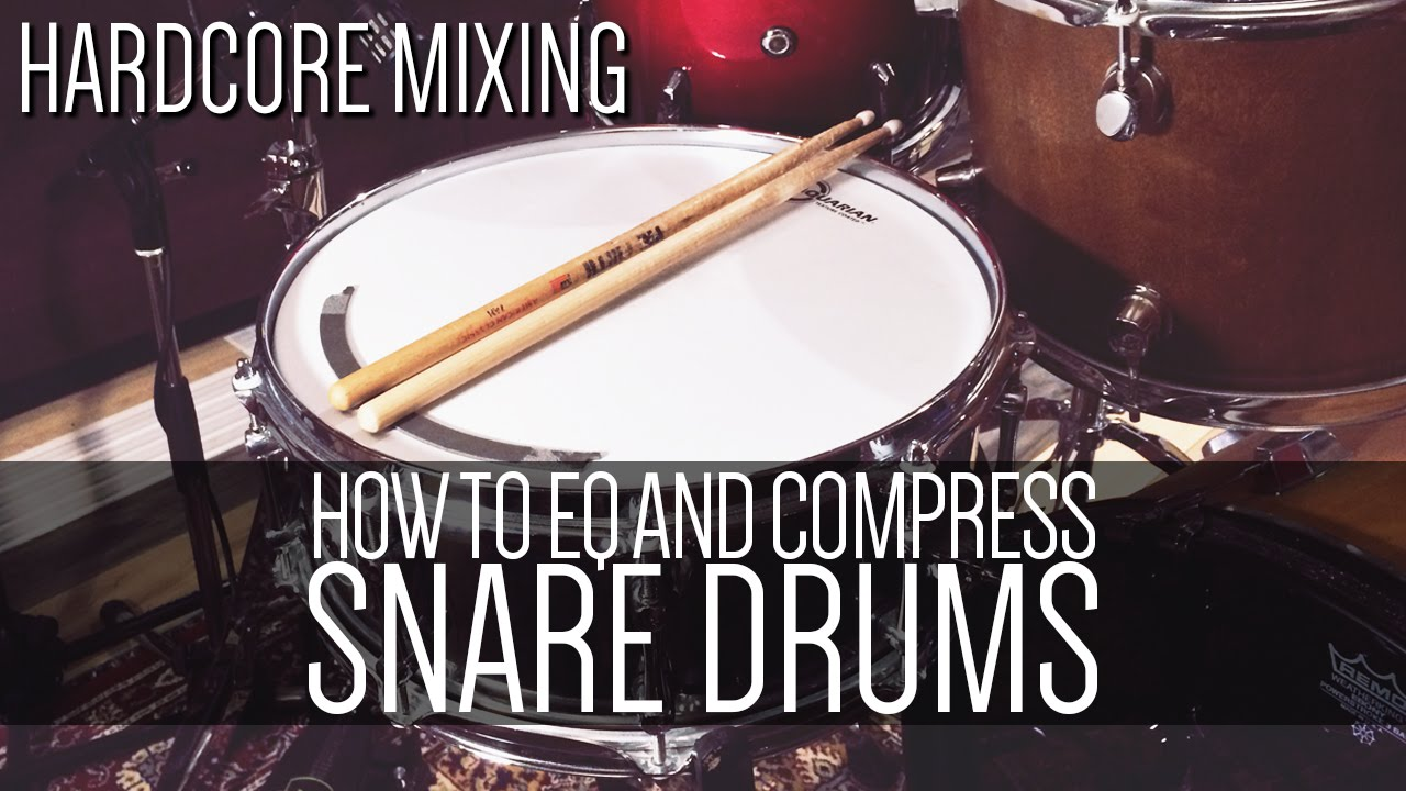 how to eq and compress a snare drum hardcore mixing youtube. Black Bedroom Furniture Sets. Home Design Ideas