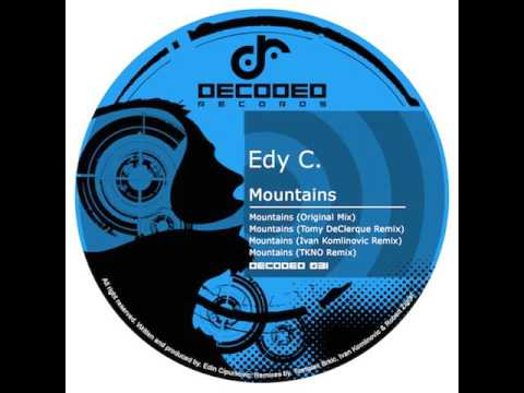 Edy C. - Mountains (Original Mix) / Decoded Records