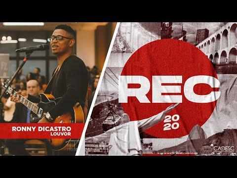 REC 2020 - Ronny Dicastro | Só Tu És Santo