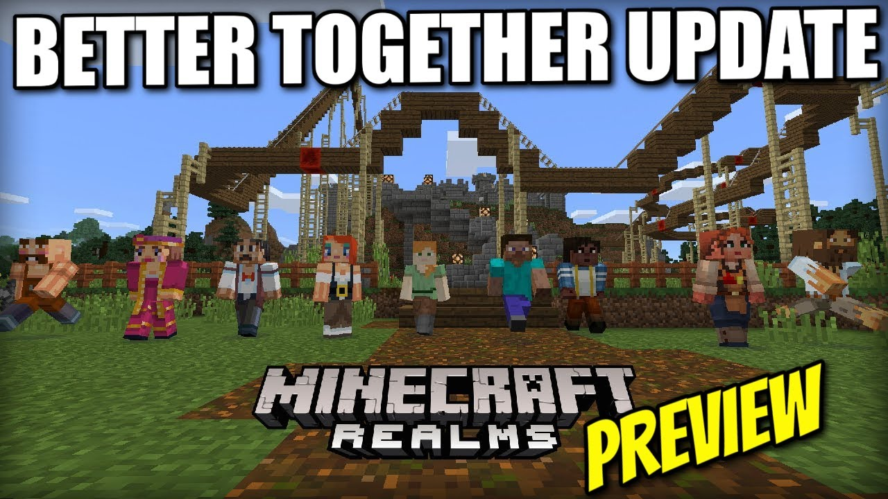 Minecraft REALMS BETTER TOGETHER Update Sneak Peek Xbox PE - Minecraft realms spielen