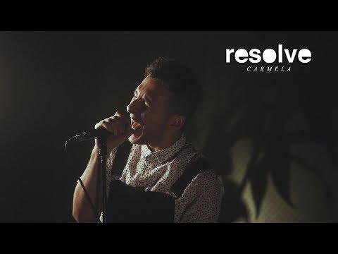 Resolve - Carmela (OFFICIAL MUSIC VIDEO)