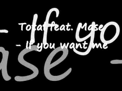 Total feat. Mase If u Want me