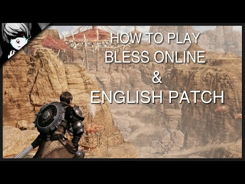 How To Play Bless Online & English Patch [KOREAN VERSION]