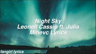 Night Sky || Leonell Cassio ft. Julia Mihevc Lyrics