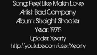 Bad Company - Feel Like Making Love ~ Lyrics