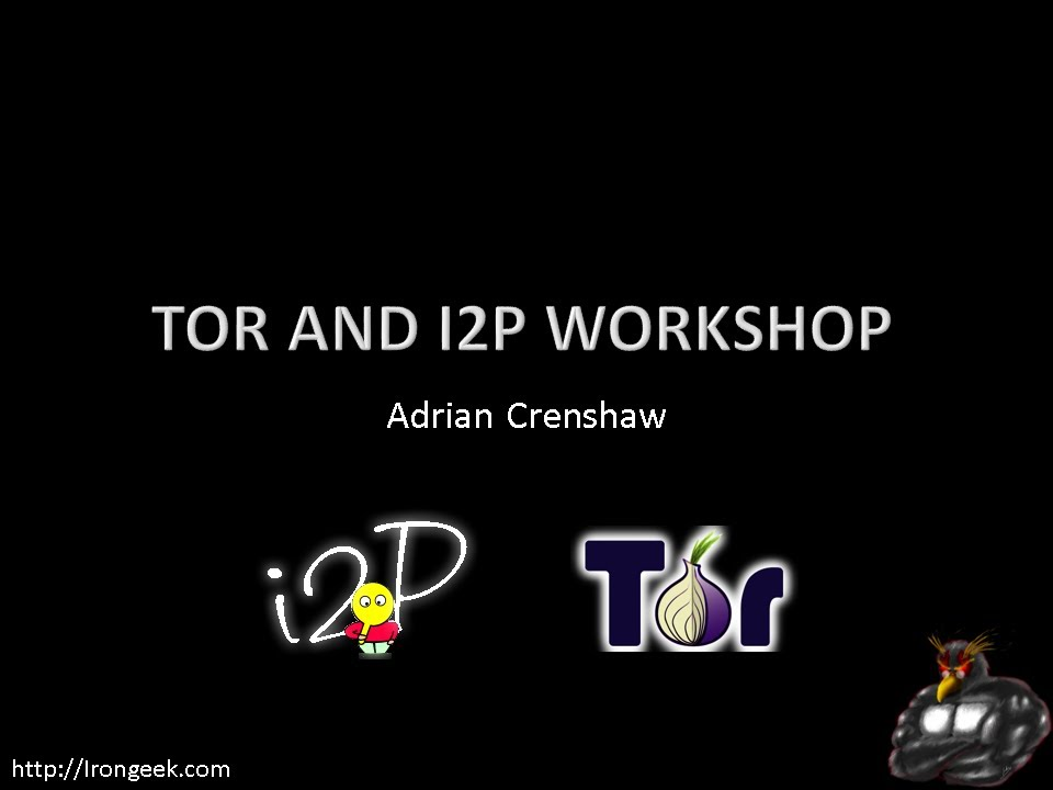 Intro to Darknets: Tor and I2P Workshop (Hacking Illustrated