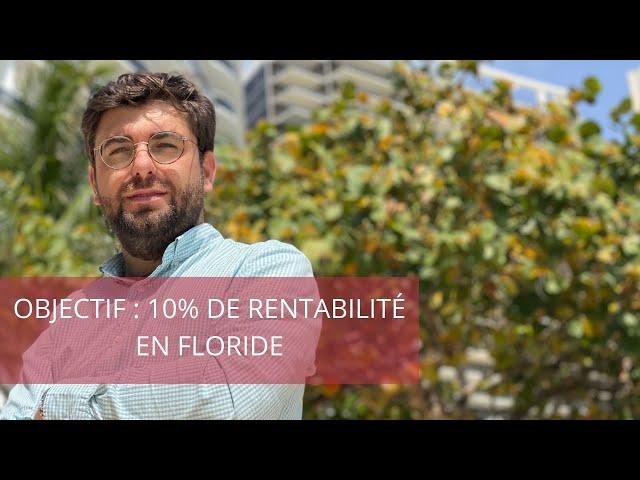 Webinar : Objectif 10% de rentabilité net en Floride !