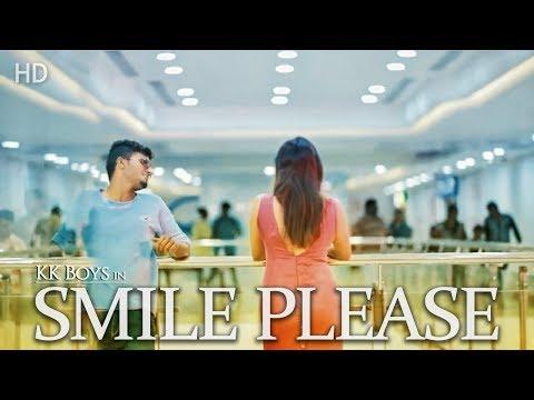 Smile Please official song Full HD ( KK Boys )